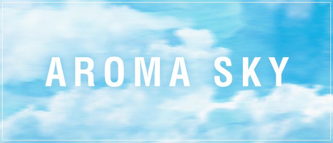 AROMA SKY - アロマスカイ