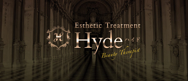HYDE(ハイド)- Beauty Therapist -